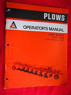 1976 Allis Chalmers 2500 Series Pull Type 5 To 8 Bottom Plow Operators Manual