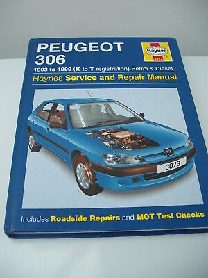 PEUGEOT 306 1993 - 1999 PETROL & DIESEL HAYNES SERVICE & REPAIR MANUAL 3073