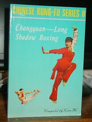 Changquan-Long Shadow Boxing, Chinese Kung-Fu Series