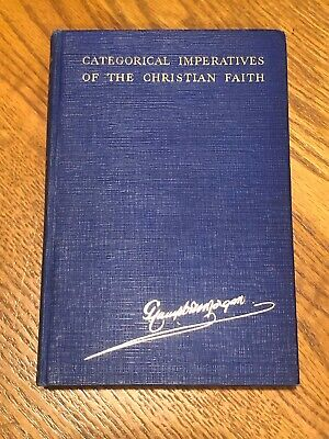 G Campbell Morgan - Categorical Imperatives Of The Christian Faith ca 1930 for sale  Palmyra