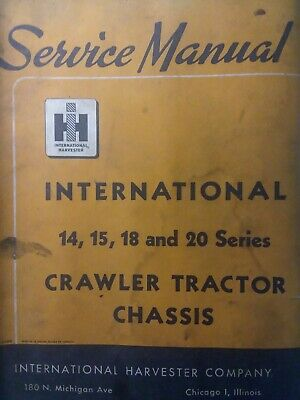 IH International TD 14 15 18 20 Crawler Tractor Chassis Service Manual Dozer 18A