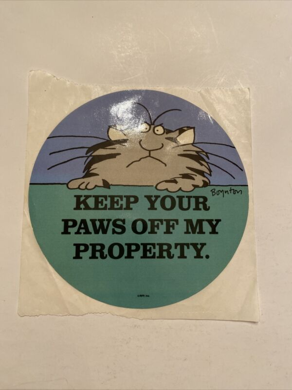 Vintage 1980s Boynton Cat Sticker Keep Your Paws Off My Property - Round NEW