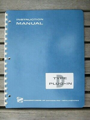 Three Tektronix Instruction Manuals For Plug-ins Type B Type Ca And Type D
