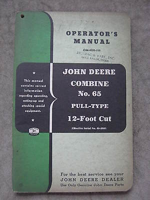 John Deere 65 Combine operators manual ORIGINAL