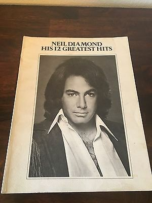 Music Book NEIL DIAMOND HIS 12 GREATEST HITS 1974 Piano, Vocal  and Chords
