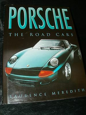 PORSCHE THE ROAD CAR  LAURENCE MEREDITH