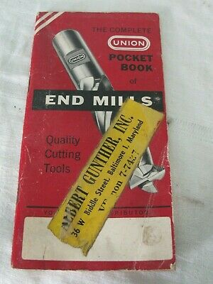 The Complete Union Pocket Book Of End Mills - 1963 - Pb - Union Twist Drill Co