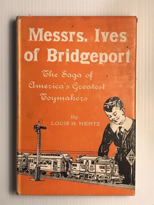 Messrs. Ives of Bridgeport Louis Hertz First Edition