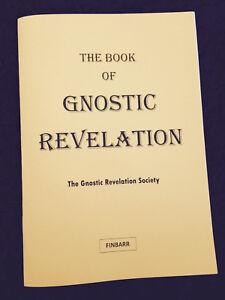 FINBARR BOOKS -The Book Of Gnostic Revelation - Spiritual, Gnosis Secret