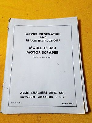 Allis Chalmers Ts 360 Motor Scraper Original Operating Instructions
