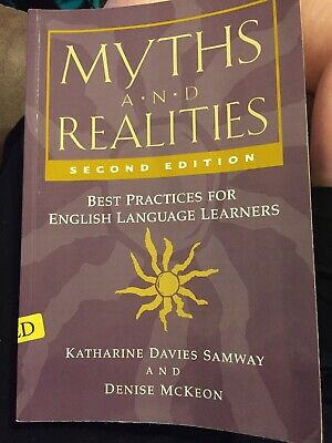 Myths and Realities : Best Practices for English Language Learners by