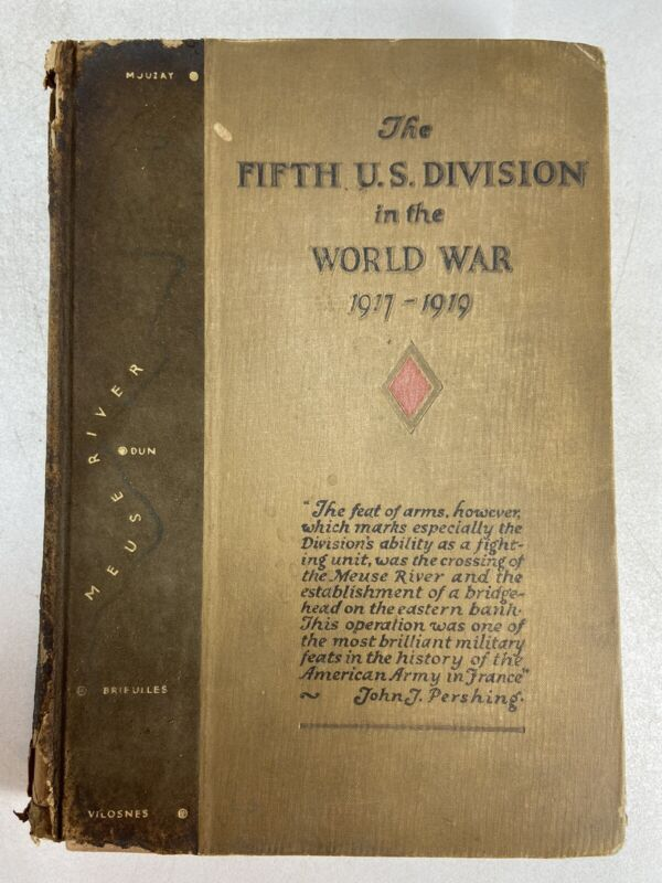 """The Fifth U.S. Division In The World War 1917-1919"" The Red Diamond Meuse Maps"