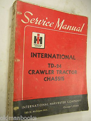 International Td-24 Crawler Tractor Chassis Service Manual Iss-1020t Ih