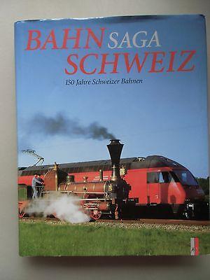 Bahnsaga Schweiz 150 Jahre Schweizer Bahnen 1996 Eisenbahn