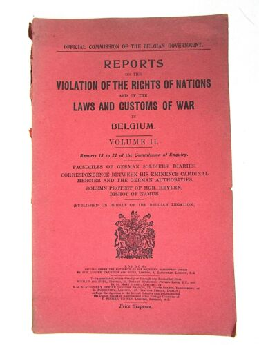 Reports on Violation of the Rights of Nations, Customs of War in Belgium, 1st Ed