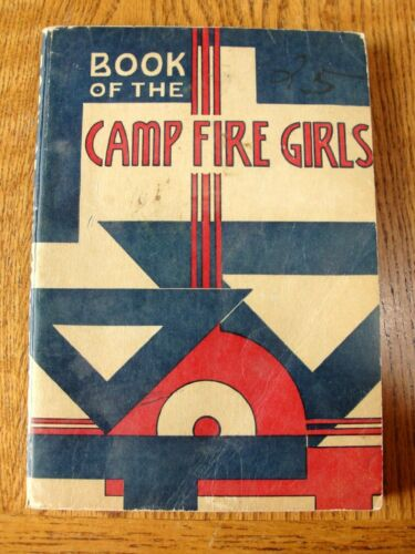 Vintage Camp Fire Girl Book Of The CampFire Girls Art Deco Cover