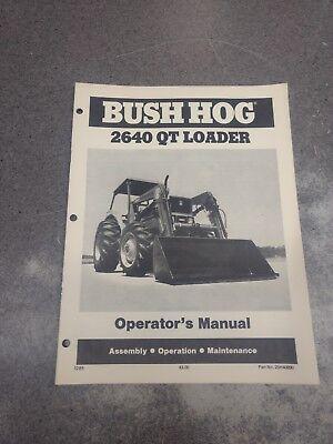 Bush Hog 2640qt Loader Operators Manual 25h40890