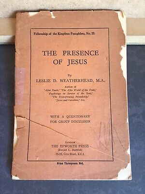 Leslie D. Weatherhead The Presence of Jesus 5th Edition 1935 Pamphlet