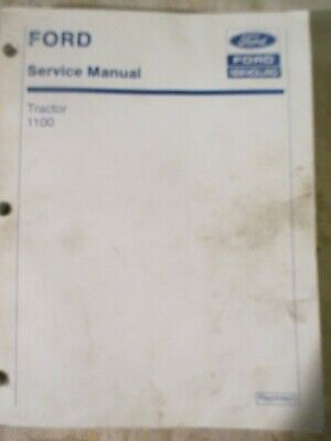 Ford New Holland 1100 Tractor Service Manual 40110010