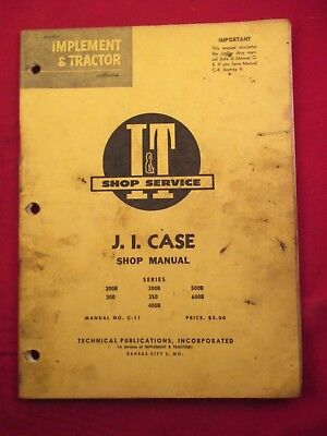 Case 200b 300 350 400b 500b 600b Tractor It Service Shop Manual