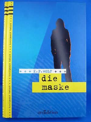 Treffpunkt Tatort 03. Die Maske von Klaus-Peter Wolf (2007, (Die Maske Wolf)