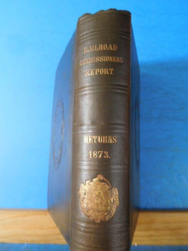 Board of Railroad Commissioners Massachusetts 5th Annual Report 1873 Returns