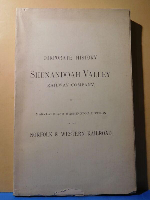 Shenandoah Valley Railway Company Corporate History N&W Washington Div