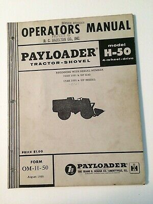 Ih International Hough H-50 Front-end Wheel Pay Loader Tractor Operators Manual