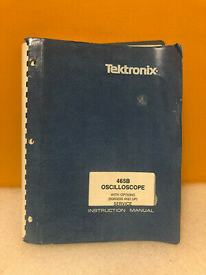 Tektronix 070-4273-00 465b Oscilloscope Service W Options Instruction Manual