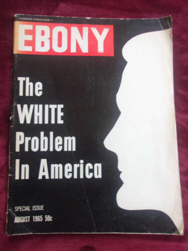 EBONY Magazine 1965 - THE WHITE PROBLEM IN AMERICA - James Baldwin, MLK etc RARE