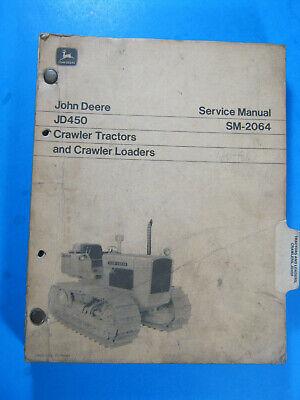 John Deere Jd450 Crawler Tractor Sm 2064 Service Manual 1974 Oem