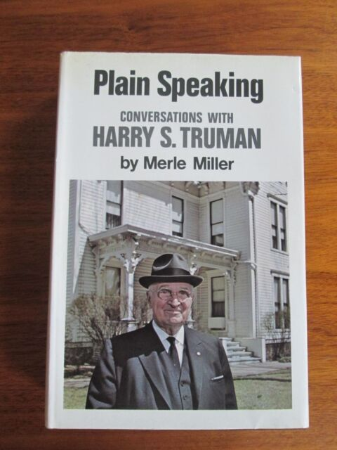 Plain Speaking: Conversations with Harry S Truman by Merle Mill (Hardback, 1974)