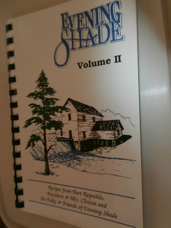"Cookbook ""Evening Shade Volume II"" Recipes Burt Reynolds, Hillary Clinton, casy"