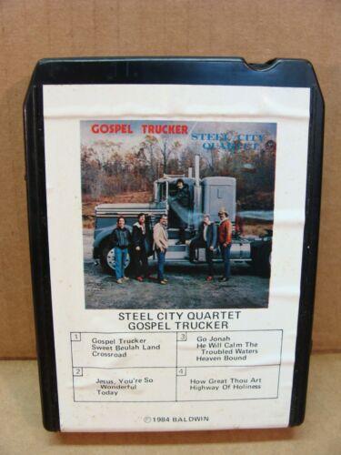 8 track tape Steel City Quartet Gospel Trucker 1984 Baldwin