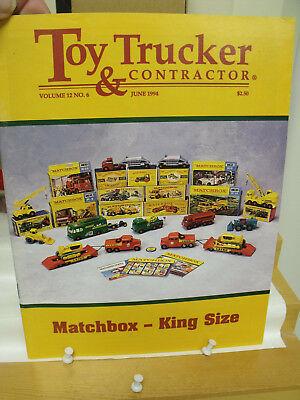 TOY TRUCKER,MAGAZINE,1994,60 PGS,MATCHBOX KING DIECAST MODEL REVIEWS,EXCEL - Matchbox Diecast Toy