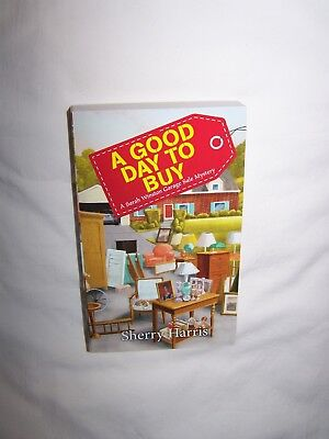 A Good Day to Buy by Sherry Harris (2017) Sarah Winston Garage Sale Mystery #4