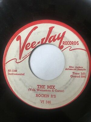 "Original Instro Promo 45/ Rockin R's ""The Mix""   Vee-Jay    Clean!   Hear"