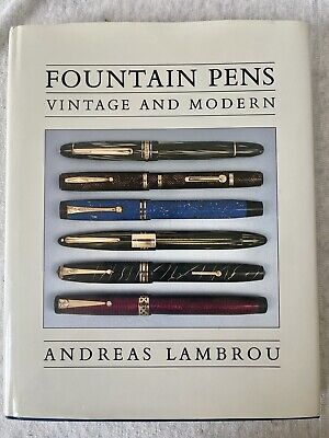 FOUNTAIN PENS VINTAGE AND MODERN BY ANDREAS LAMBROU