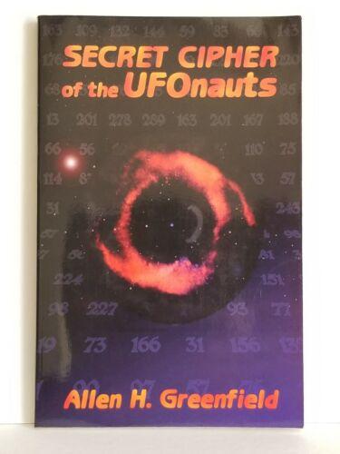 Secret Cipher Of The UFOnauts By Allen H. Greenfield 1st Edition UFOlogy UFO  - $60.00