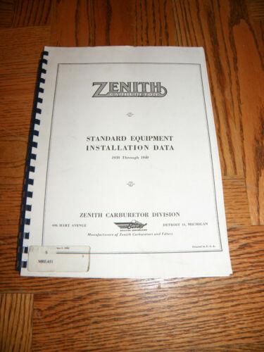 ZENITH CARBURETOR EQUIPMENT INSTALLATION DATA 1930 - 1940 MANUAL BOOK