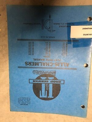 Allis-chalmers - It Shop Service Flat Rate Manual - D10 To 7080 Ac-34 1985