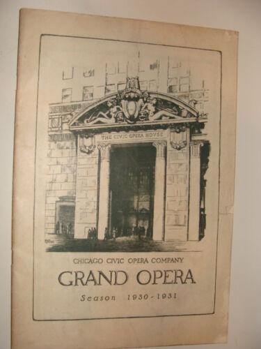 Chicago Civic Opera Company Grand Opera Season 1930 - 1931 Program Paderewski