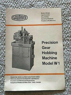 Gauthier Precision Gear Hobbing Machine Model W1 Sales Catalog German Made