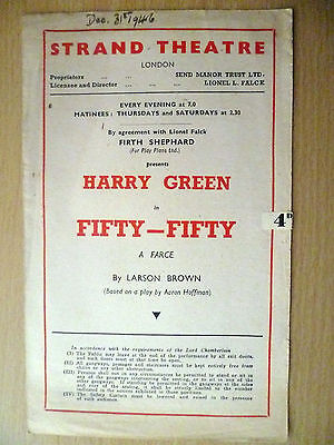 .1946 Strand Theatre Programme: HARRY GREEN in FIFTY FIFTY by Larson Brown
