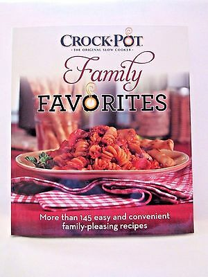Crock Pot Family Favorites Cookbook 145 Slow Cooker Recipes Easy Meals