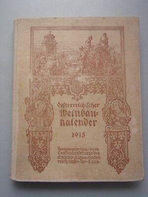 Österreichischer Weinbau-Kalender 1915 Kalender Weinbau Wein