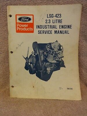 Ford Lsg-423 2.3 Litre Industrial Engine Service Manual 194-216