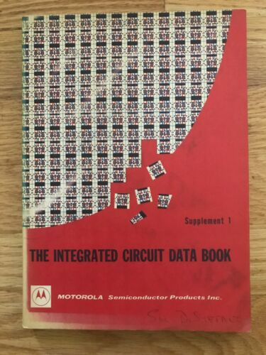 Vintage The Integrated Circuit Data Book Motorola Supplement 1 1968-1969