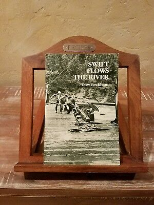 Swift Flows the River by Dow Beckham signed