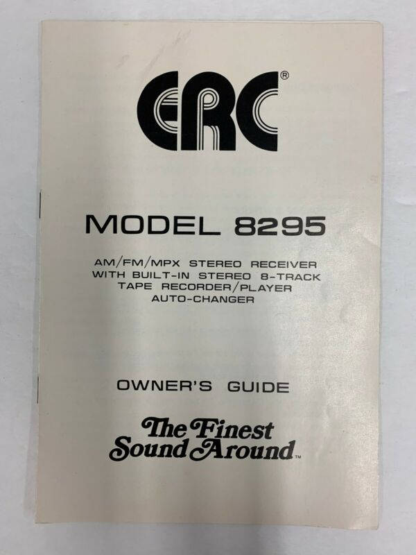 ERC Electra Radio 8295 Stereo Receiver 8 Track Manual Operating Instructions